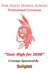 """Star Valley Middle School Promotional: """"Soar High for 2020"""""""