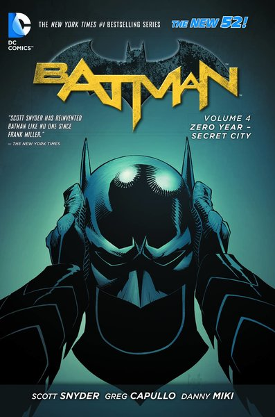 DC BATMAN TP VOL 04 ZERO YEAR SECRET CITY (N52)