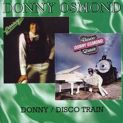 Donny / Disco Train by DONNY OSMOND