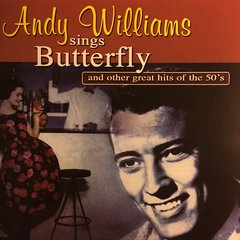 Andy Williams sings Butterfly and other great hits of the 50's
