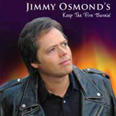 Jimmy Osmond: Keep The Fire Burnin' CD