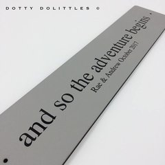'and so the adventure begins' Wooden Sign