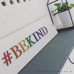 #BEKIND Wooden Sign