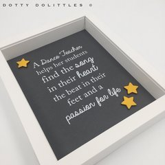 'Dance Teacher' Quote Wooden Frame