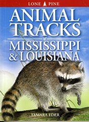 Book - Animal Tracks of Mississippi & Louisiana by Tamara Eder