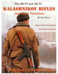 The AK-47 and AK-74 Kalashnikov Rifles and Their Variations