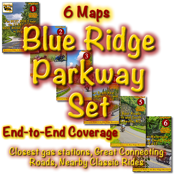 The Blue Ridge Parkway         Set of 6 Maps