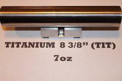 TITANIUM TUBE 8.375  INCH  (MODEL TIT888)