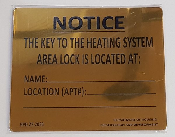 Hpd Key To The Heating System Sign Your Official Store