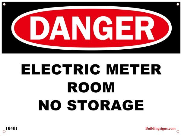 Electric Meter Cans Sign : Dob danger electric meter room no storage aluminum