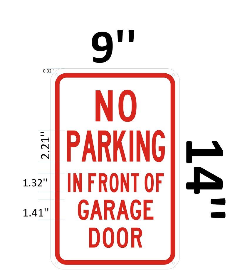 Dob Sign No Parking In Front Of Garage Door Sign Aluminum Sign