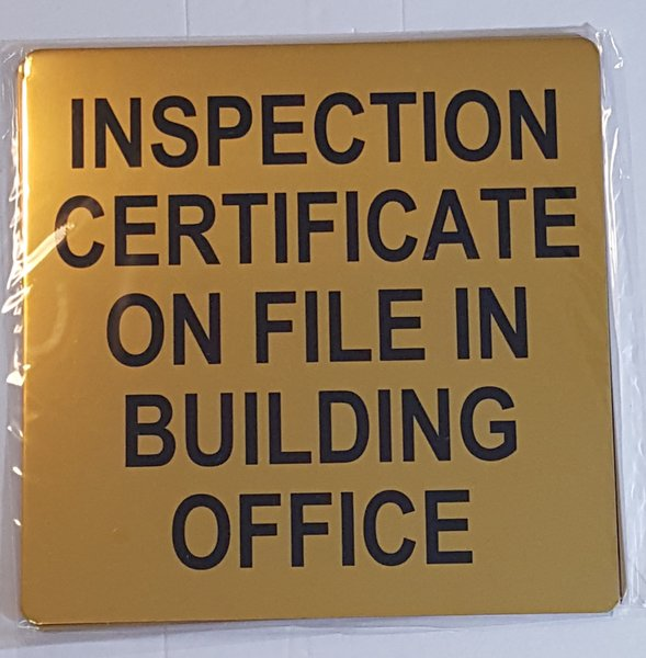 Dob Inspection Certificate On File Sign An Aluminum Sign