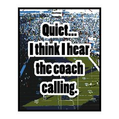 Quiet Coach Calling Sports Sign