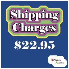 $22.95 Shipping Charges For Your Order Taken At Our Show