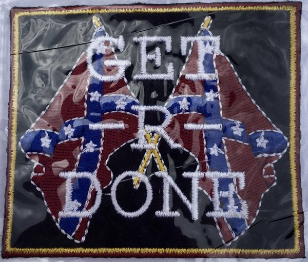 Quot Get R Done Quot Rebel Flag Patch Dl Grandeurs Confederate