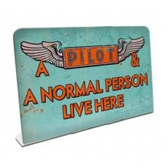 """""""A Pilot & A Normal Person Live Here"""" Topper  SIG-0165"""