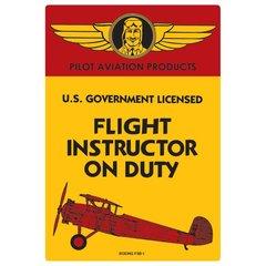 Flight Instructor on Duty Embossed Metal Sign AR-2040041