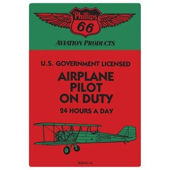 """Phillips 66 """"Airplane Pilot on Duty"""" Embossed Metal Sign  AR-2040021"""