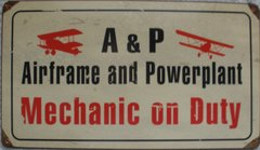 "A&P ""Mechanic On Duty"" Metal Sign SIG-0107"