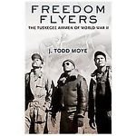 Freedom Flyers, The Tuskegee Airmen of World War II  LIT-0117