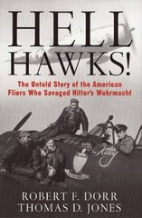"""Hell Hawks!"" by Robert F. Dorr & Thomas D. Jones  LIT-0113"