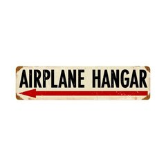 """Airplane Hanger"" Metal Sign SIG-0111"