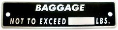 """""""Baggage Not To Exceed _____LBS"""" Placard  PLA-0107"""
