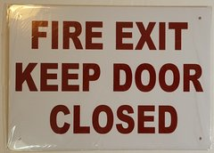 FIRE EXIT KEEP DOOR CLOSED SIGN (10X14)