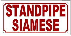 STANDPIPE SIAMESE SIGN (ALUMINUM SIGN SIZED 5X10)