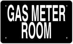 GAS METER ROOM SIGN (ALUMINUM 6X10)