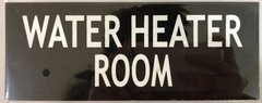 WATER HEATER ROOM SIGN - BLACK (ALUMINUM SIGNS 3X7.75)