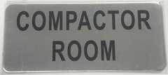 COMPACTOR ROOM SIGN – BRUSHED ALUMINUM (ALUMINUM SIGNS 3.5X8)- The Mont Argent Line