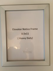 ELEVATOR NOTICE FRAME 8.5 X 11 ( HEAVY DUTY - ALUMINUM)