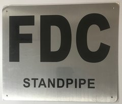 FDC STANDPIPE SIGN- BRUSHED ALUMINUM (ALUMINUM SIGNS 10X12)- The Mont Argent Line