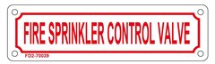 FIRE SPRINKLER CONTROL VALVE SIGN (ALUMINUM SIGN SIZED 2X7)
