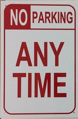 NO PARKING ANY TIME SIGN–WHITE ALUMINUM (18X12)