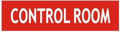 CONTROL ROOM SIGN - RED (ALUMINUM SIGNS 2X7.75)