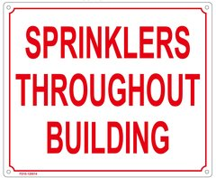 SPRINKLERS THROUGHOUT BUILDING SIGN (ALUMINUM SIGN SIZED 10X12)