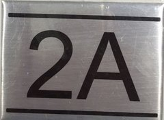 APARTMENT NUMBER SIGN - 2A -BRUSHED ALUMINUM