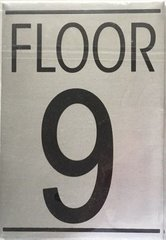 FLOOR NUMBER NINE (9) SIGN - BRUSHED ALUMINUM