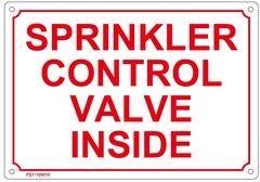 SPRINKLER CONTROL VALVE INSIDE SIGN (ALUMINUM SIGN SIZED 7X10)