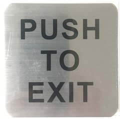 PUSH TO EXIT SIGN (ALUMINUM SIGNS 4X4)- The Mont Argent Line