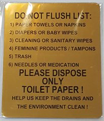 DO NOT FLUSH LIST PLEASE DISPOSE ONLY TOILET PAPER SIGN – GOLD ALUMINUM (6X5)
