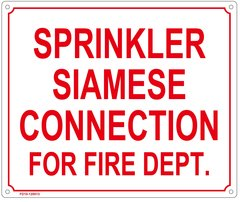 SPRINKLER SIAMESE CONNECTION FOR FIRE DEPARTMENT SIGN (ALUMINUM SIGN SIZED 10X12)