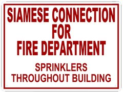 SIAMESE CONNECTION FOR FIRE DEPARTMENT SIGN (ALUMINUM SIGN SIZED 12X16)