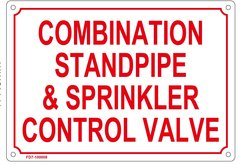 COMBINATION STANDPIPE AND SPRINKLER CONTROL VALVE SIGN (ALUMINUM SIGN SIZED 7X10)
