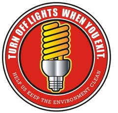 TURN OFF LIGHTS WHEN YOU EXIT HELP US KEEP THE ENVIRONMENT CLEAN