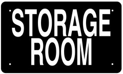 STORAGE ROOM SIGN (ALUMINUM 6X10)