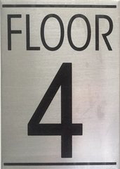 FLOOR NUMBER FOUR (4) SIGN - BRUSHED ALUMINUM