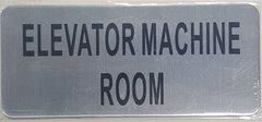 ELEVATOR MACHINE ROOM SIGN – BRUSHED ALUMINUM (ALUMINUM SIGNS 3.5X8)- The Mont Argent Line